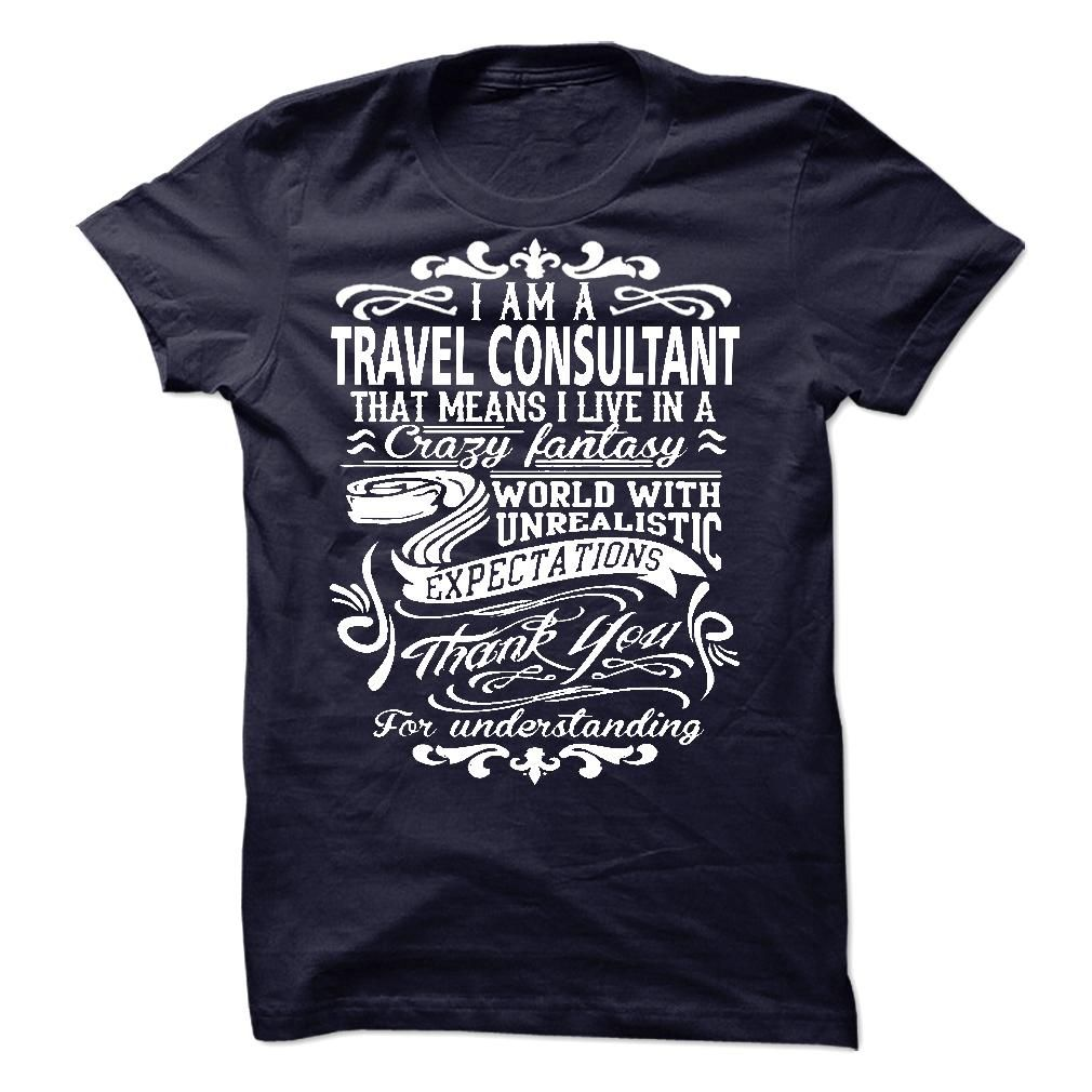 i am a TRAVEL CONSULTANT. Thank you for understanding T Shirt, Hoodie, Sweatshirt