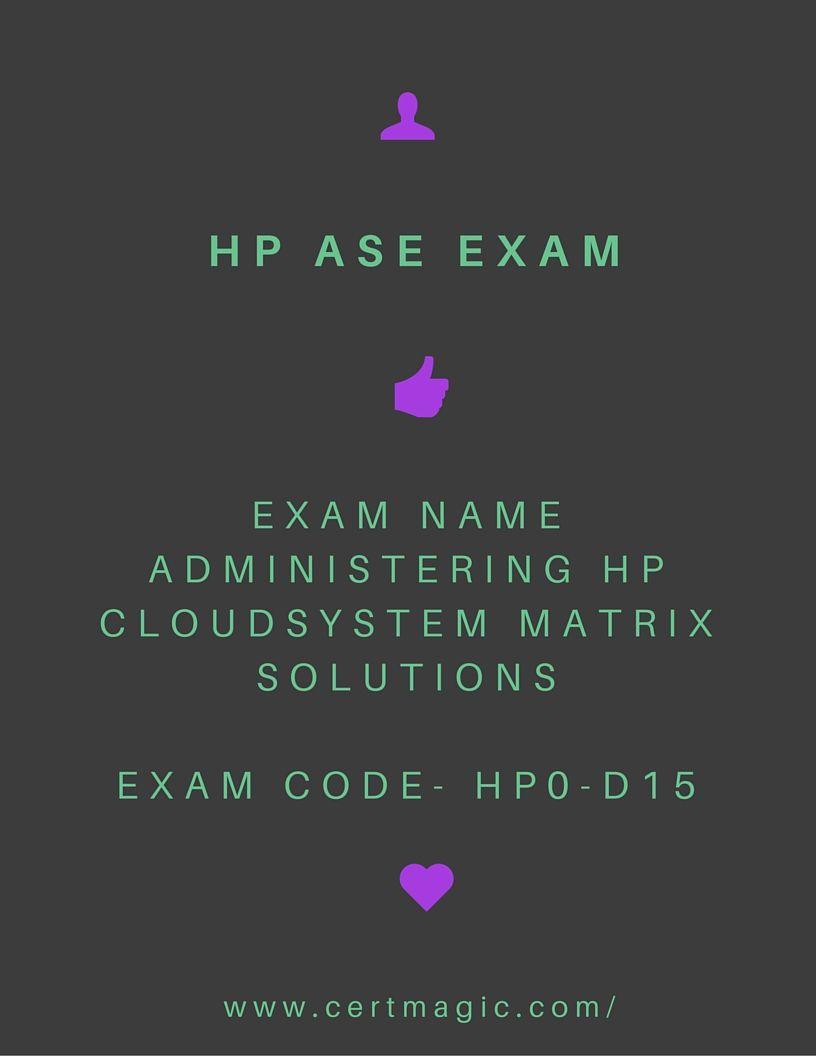 Exam Name Administering Hp Cloudsystem Matrix Solutions Exam Code