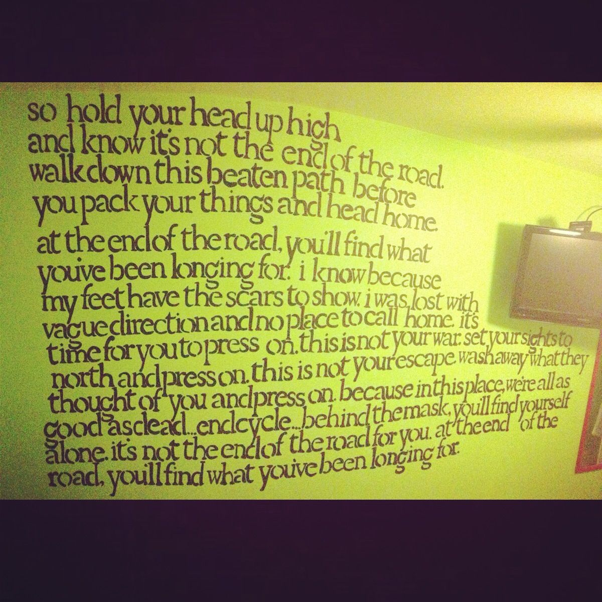 To Whom It May Concern by Underoath lyrics on my bedroom wall. To Whom It May Concern by Underoath lyrics on my bedroom wall
