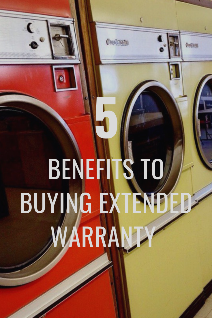 5 Benefits To Buying Extended Warranty For Appliances Garden