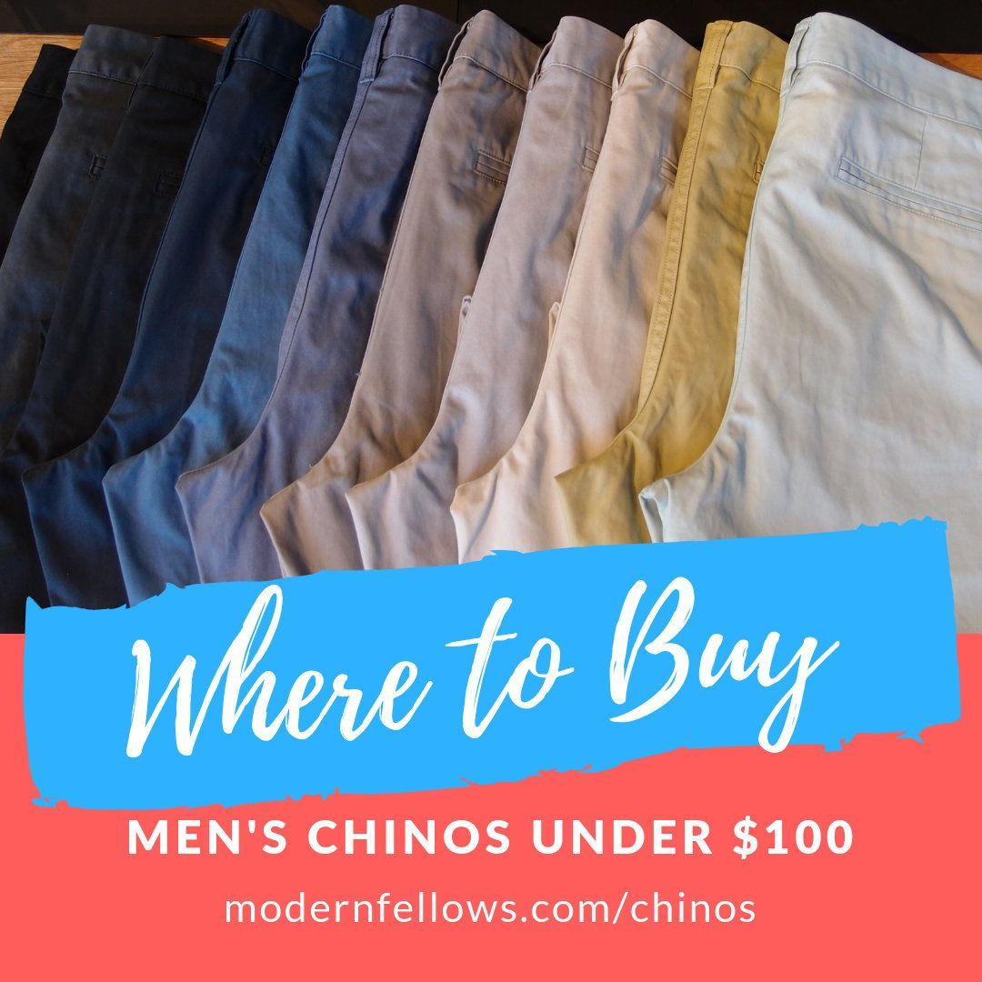 Where To Buy The Best Men S Chinos Under 100 These Are From