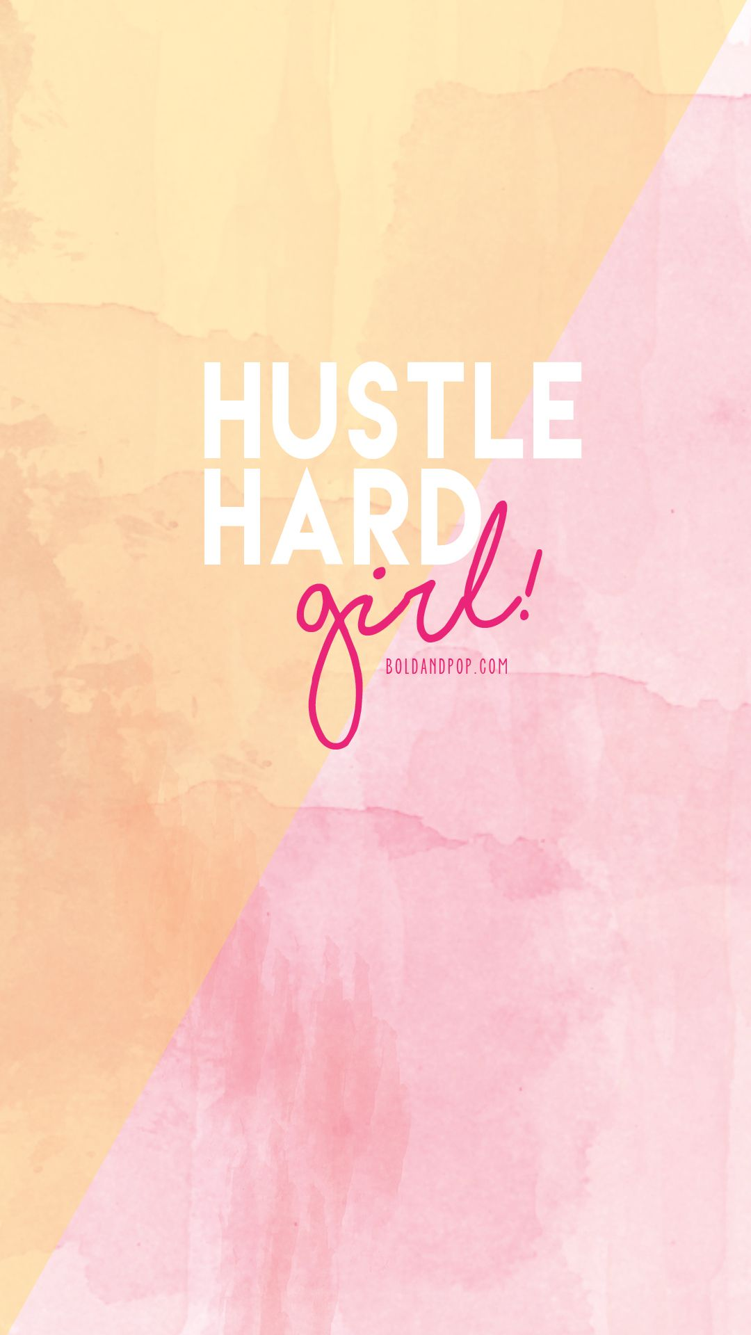 Bold Amp Pop Freebies Hustle Hard Girl Iphone Wallpaper