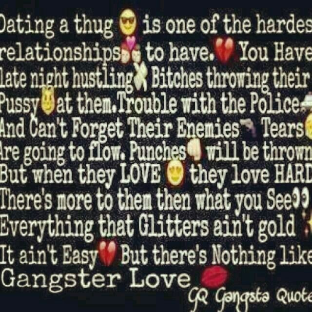 dating a thug quotes
