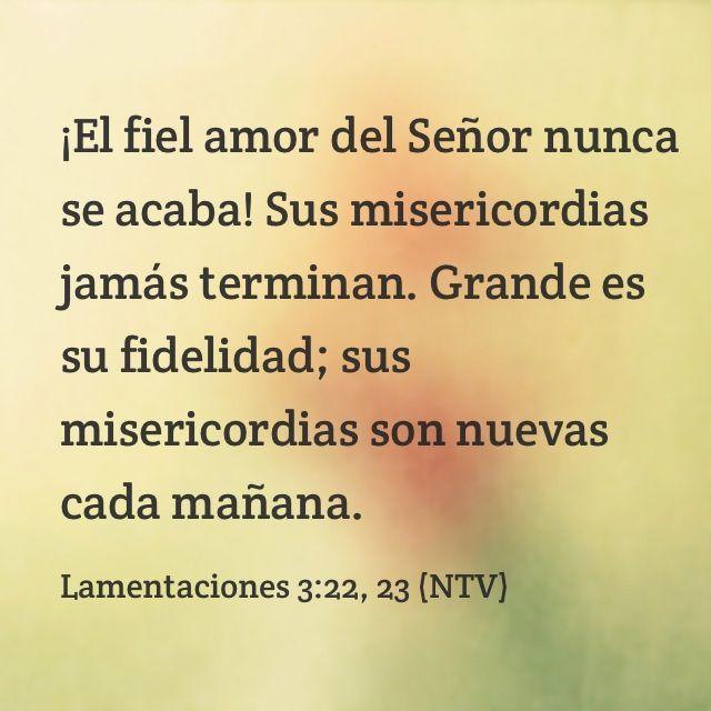 ¡El fiel amor del Señor nunca as acaba!