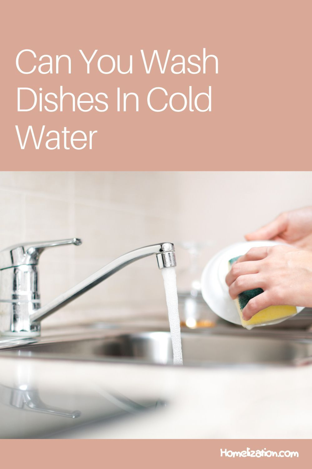 Can You Wash Dishes In Cold Water? Homelization in 2020
