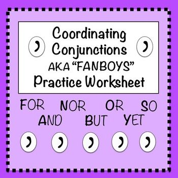 FANBOYS (Coordinating Conjunctions): Practice Worksheet #1 | Worksheets Complete sentences and Sentences