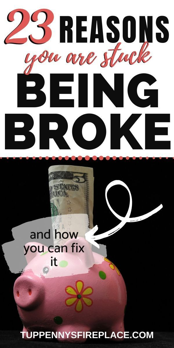 23 Reasons You Are Stuck Being Broke And How To Fix It in ...