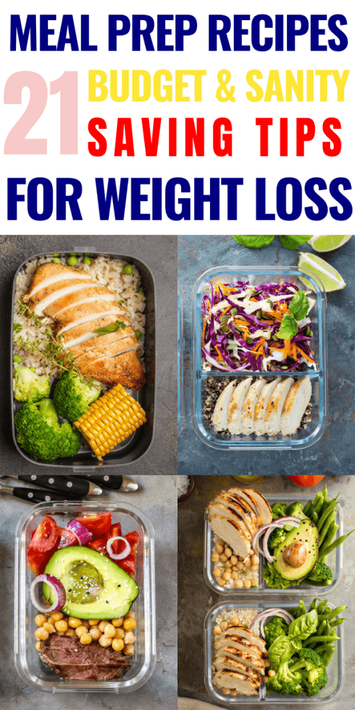 21 Meal Prep Recipes for Weight Loss: How To Meal Prep Without Losing Your Sanit...