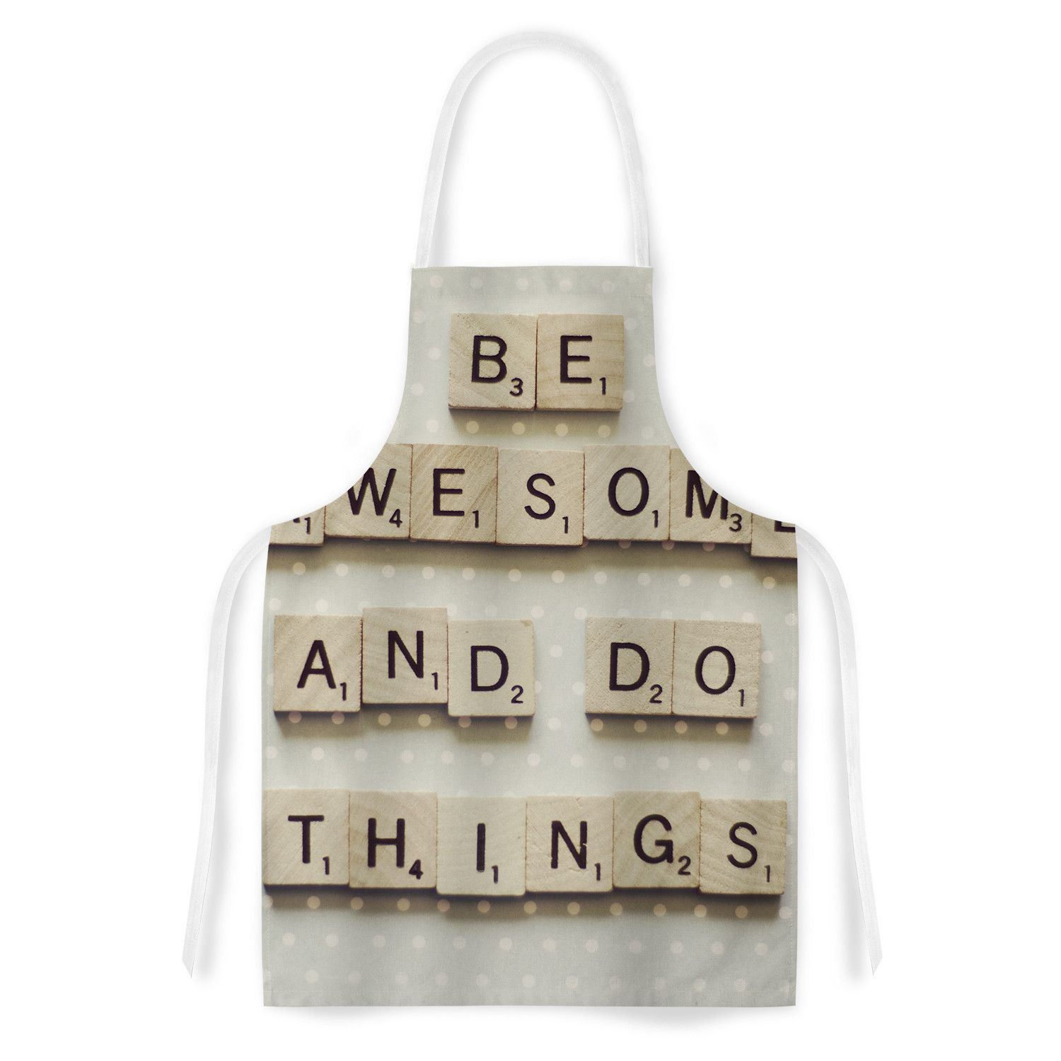 "Cristina Mitchell ""Be Awesome And Do Things"" Wooden Letters Artistic Apron"