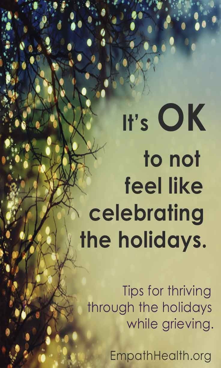 Tips for thriving through the holiday season while grieving. #grief #support #livemore | Holiday ...