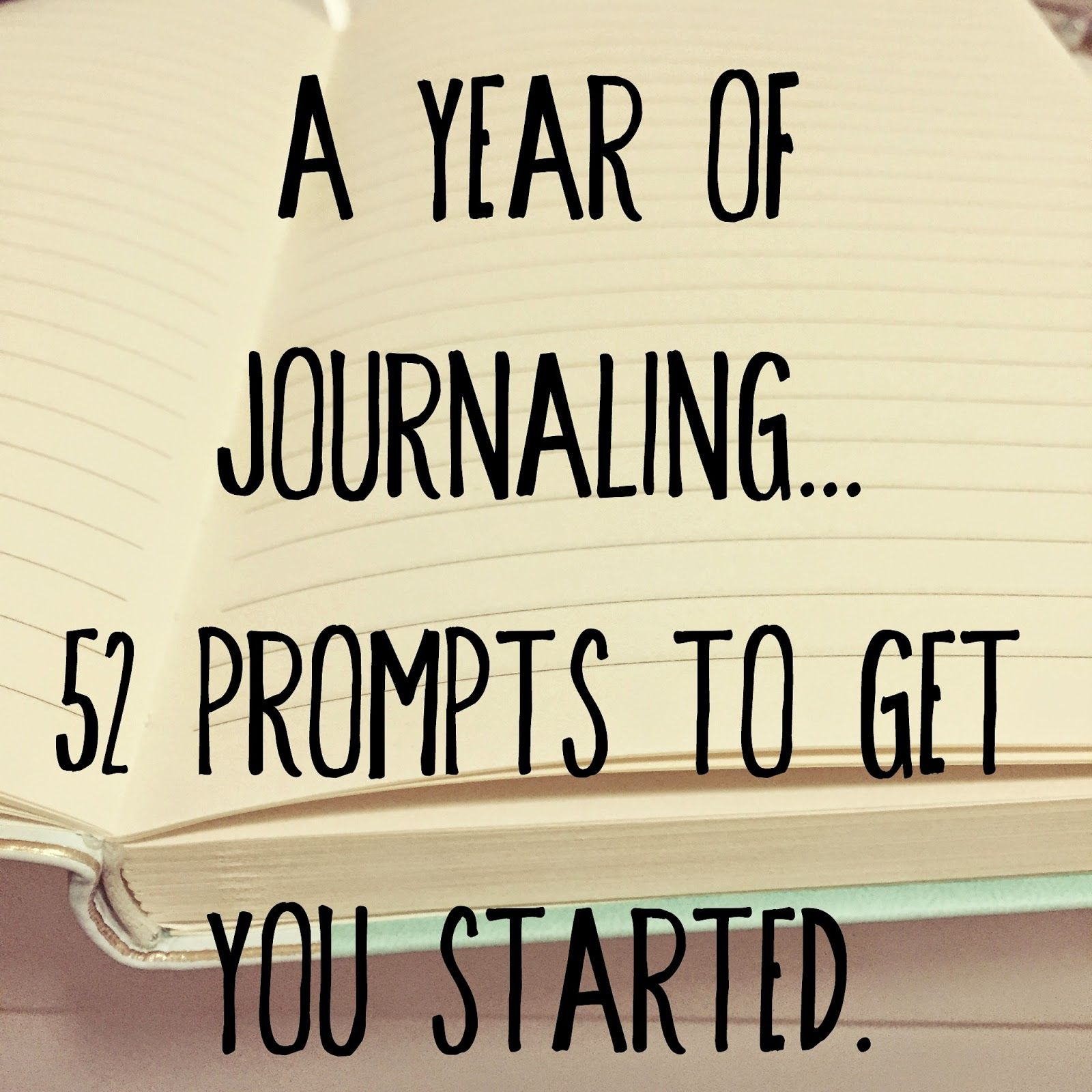A Year of Journaling: 52 Journaling Prompts. (The girl who ...