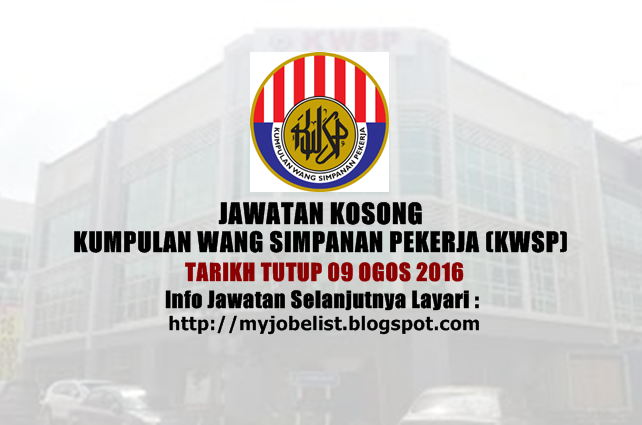 Jawatan Kosong Terkini di KWSP 09 Ogos 2016