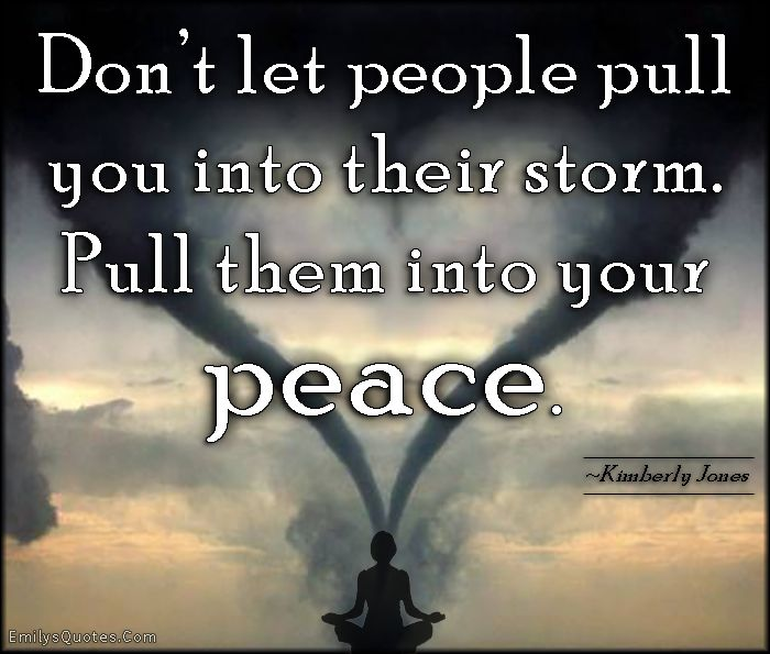 9a0526d471 Com - people, relationship, storm, peace, positive, advice, inspirational, Kimberly  Jones