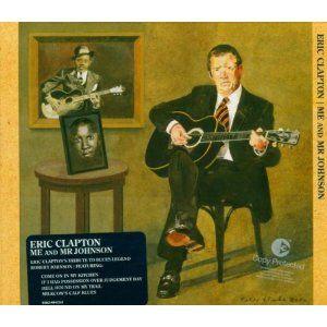 Me & Mr. Johnson by Eric Clapton