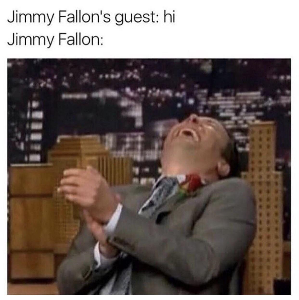 Humor Funny Meme Picture Kickass Jimmy Fallon Guests Memes Jimmy Fallon
