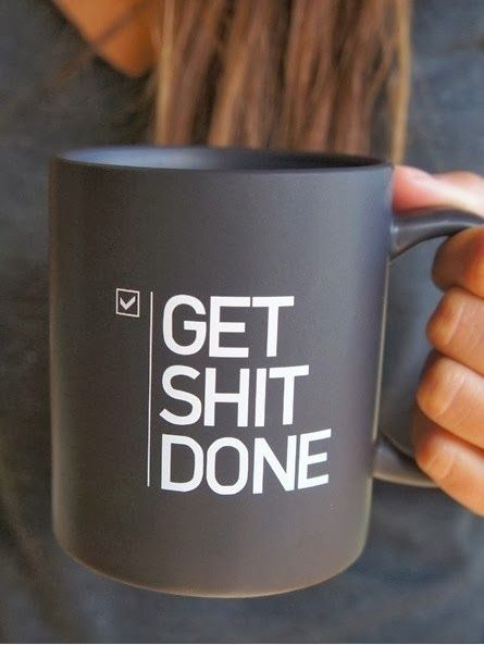 Get Shit Done Motivational Coffee Mug | Office gifts, Workspaces ...