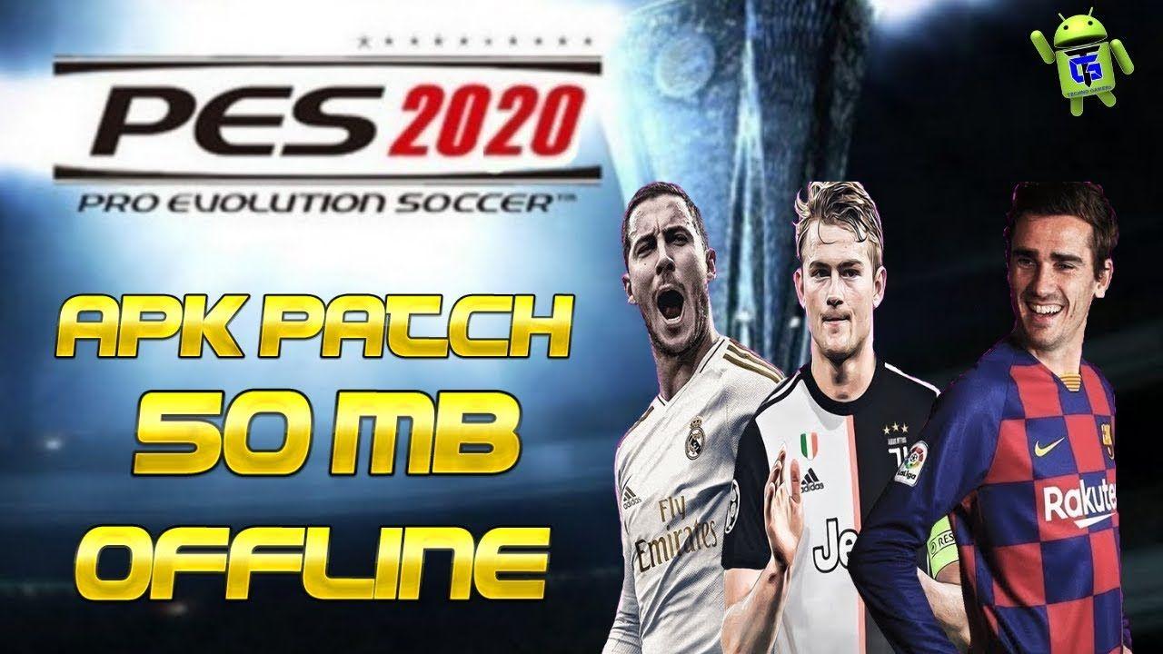 Pes Lite Offline Patch 2020 Apk 50mb Download In 2020 Offline Evolution Soccer Pro Evolution Soccer