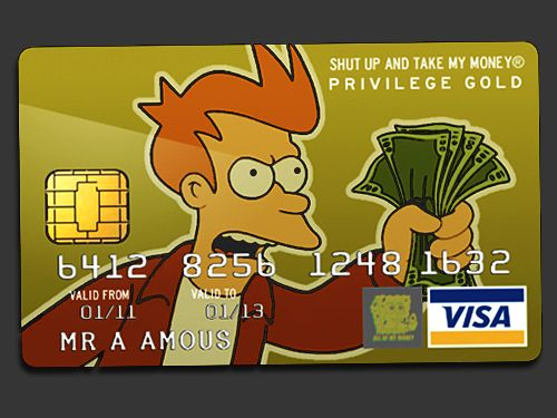 Shut Up And Take My Money Visa Card This Is A Must Have Http