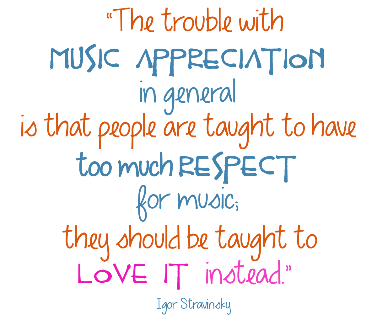 Love Music Quotes I Love Music Quotes I Love This Quote  Quote Of The Day