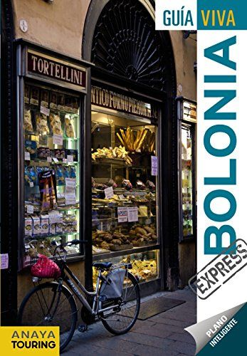 Bolonia / [autor Ignacio Merino].. -- 2ª ed.. -- Madrid : Anaya Touring, 2016.