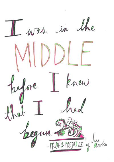 In The Middle Pride And Prejudice By Jane Austen Art Print Quotes Quotes Pride And Prejudice Prejudice Print