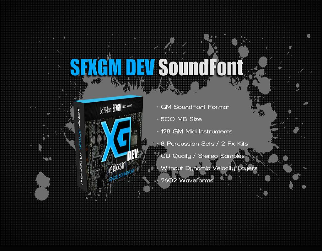 JaZMan SFXGM DEV SoundFont | Yamaha XG SoundFont Series 2015 | Yamaha