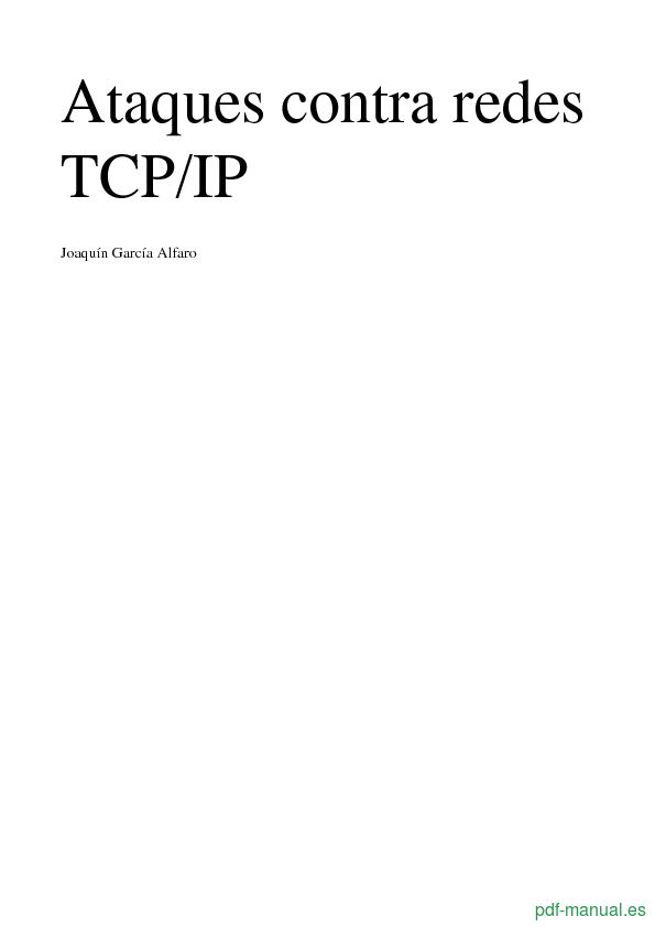 Descargar Gratis Manual De Ataques Contra Redes Tcp Ip Curso Tutorial Un Archivo Pdf Por Joaquin Garcia Alfaro Informatica La Red Mesa De Vino