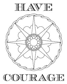 Inspirational Coloring Page: Have Courage | Coloring pages ...