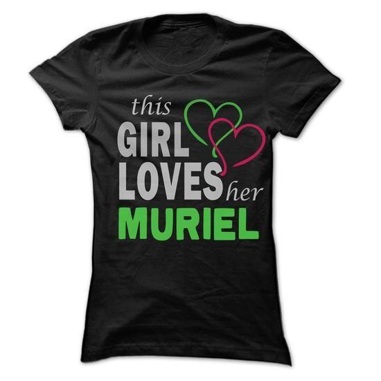 This Girl Love Her MURIEL - 99 Cool Name Shirt ! - #gift girl #bridal gift. FASTER:   => https://www.sunfrog.com/LifeStyle/This-Girl-Love-Her-MURIEL--99-Cool-Name-Shirt-.html?id=60505