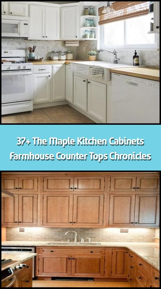 37 the maple kitchen cabinets farmhouse counter tops chronicles things you should know about on farmhouse kitchen maple cabinets id=82615
