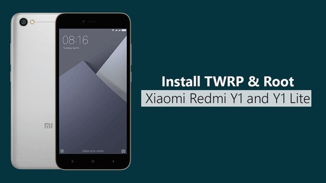 Install TWRP Recovery And Root Redmi Y1 And Y1 Lite: Xiaomi is the
