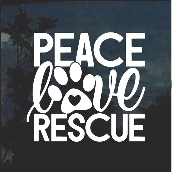 Peace Love Rescue Dog Paw Decal Sticker #animalrescue