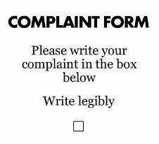 Complaint Form Lol  Humor    Humor