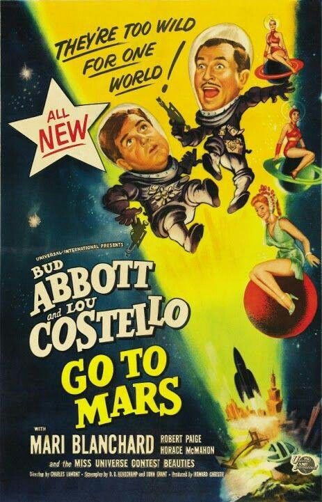 Pin By Chris Jones On Postered Abbott And Costello Mars Movies