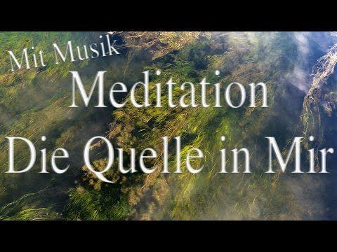 Die Quelle in Mir – Meditation [mit sanfter Musik] #08