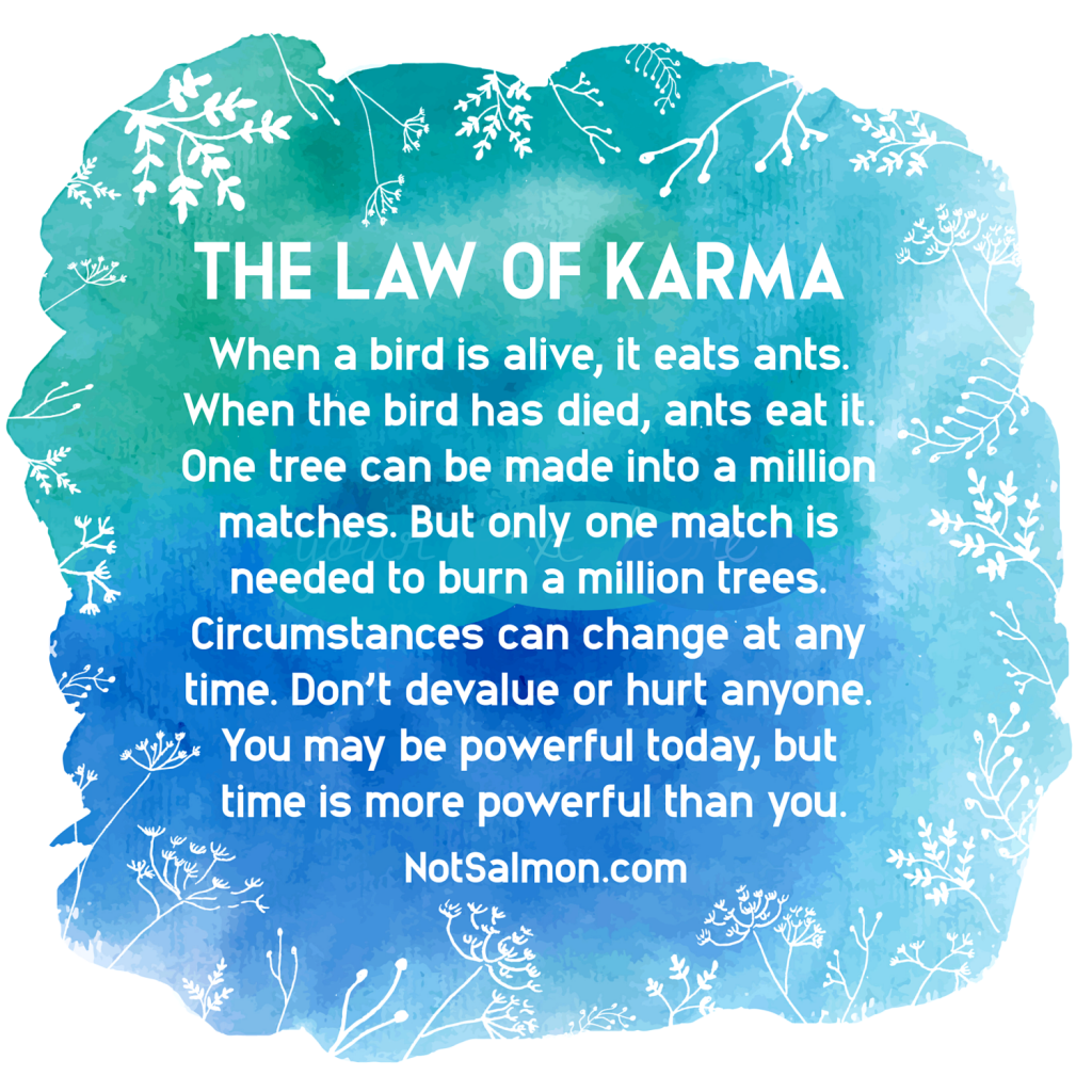 Karma Quotes And Karma Sayings What Goes Around Comes Around Karma Quotes Bad Karma Quotes Psychology Quotes