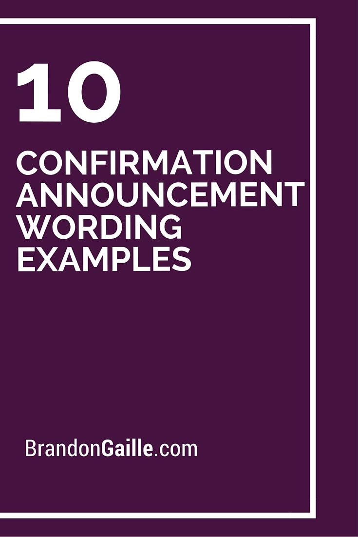 10 Confirmation Announcement Wording Examples Words For Cards