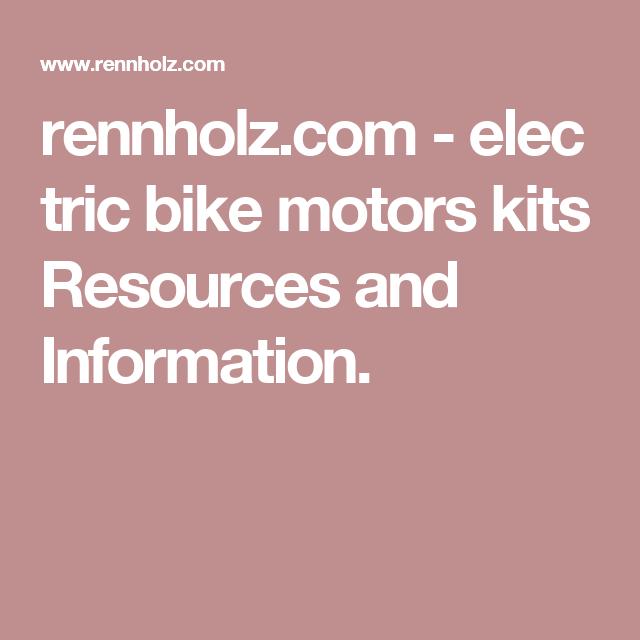 rennholz.com-electric bike motors kits Resources and Information.