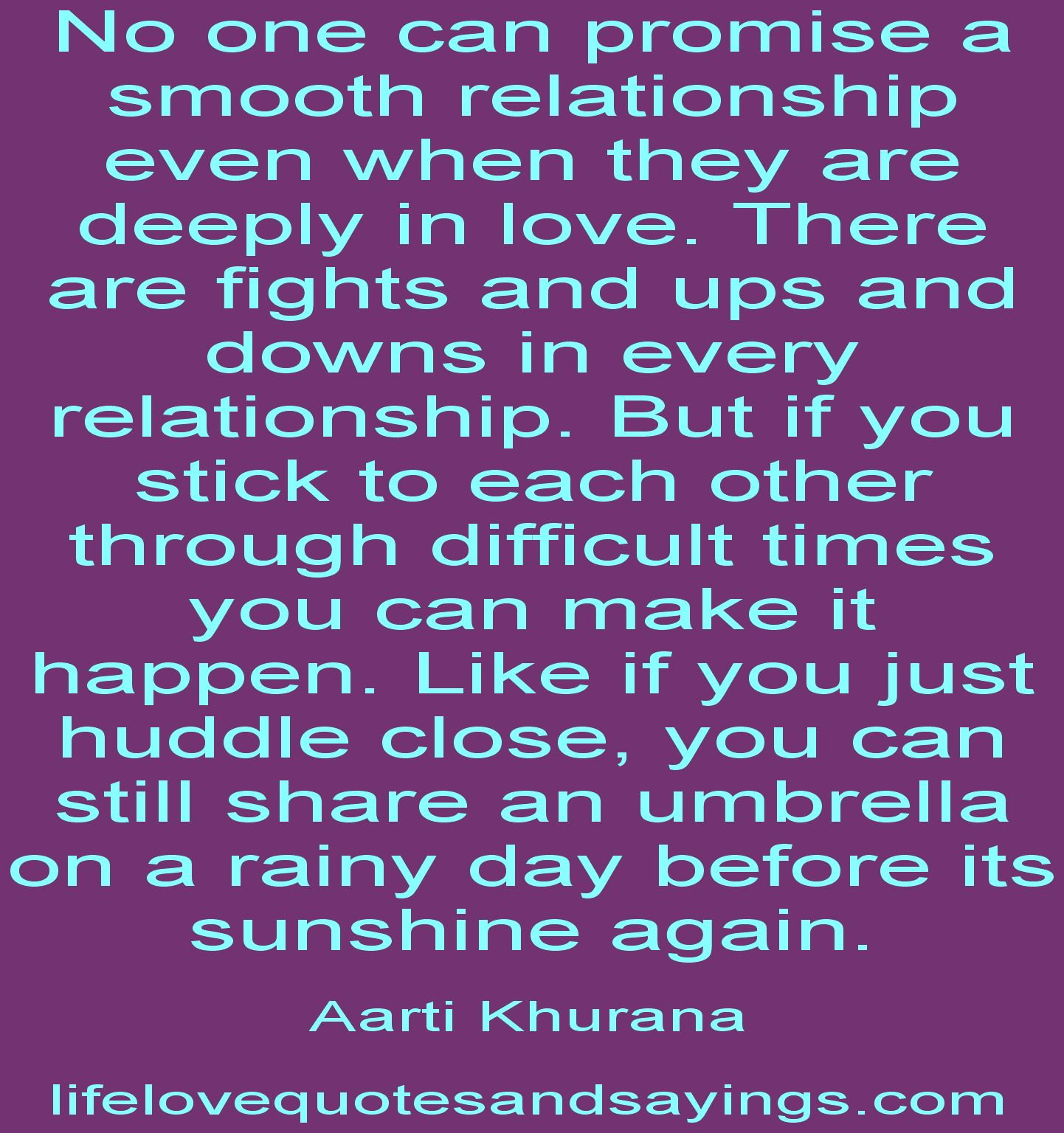 Love quotes about difficult relationships attract the right kind of relationship
