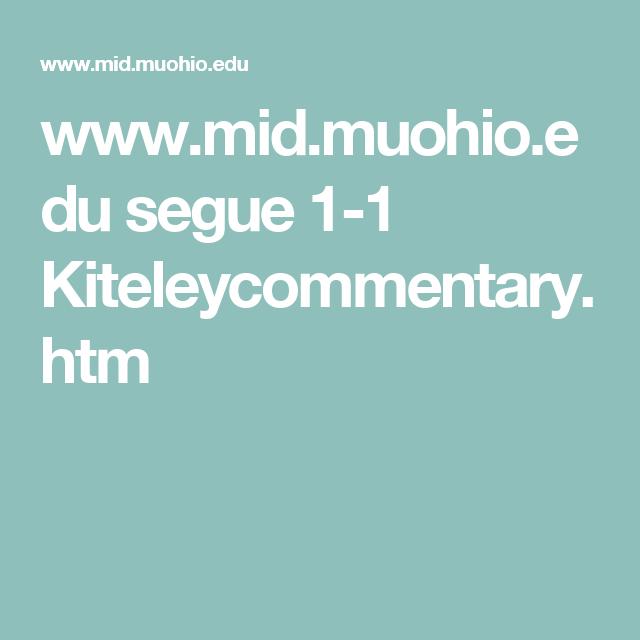 www.mid.muohio.edu segue 1-1 Kiteleycommentary.htm