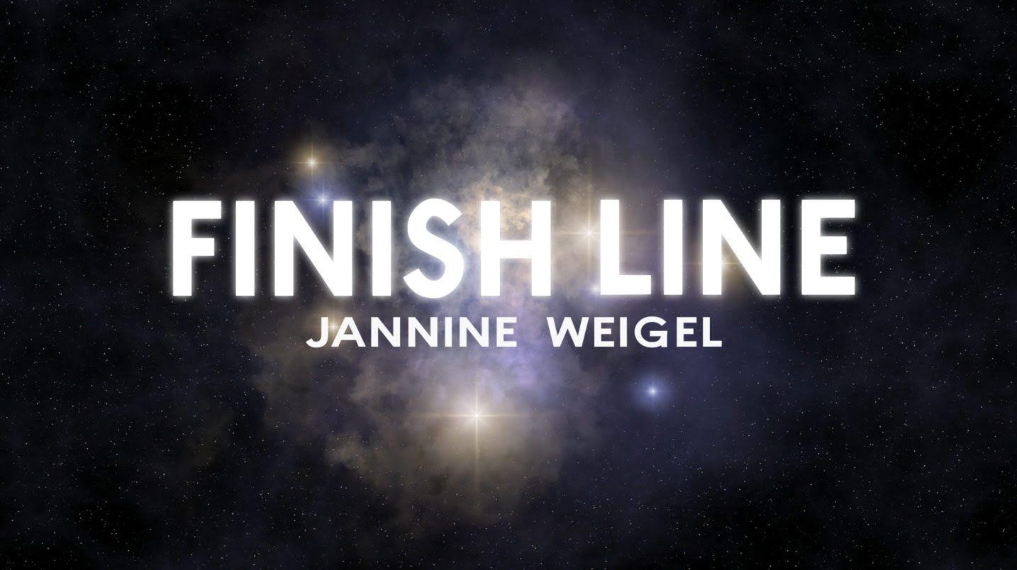 Jannine Weigel - Finish Line (Official Lyric Video) | Unsigned +
