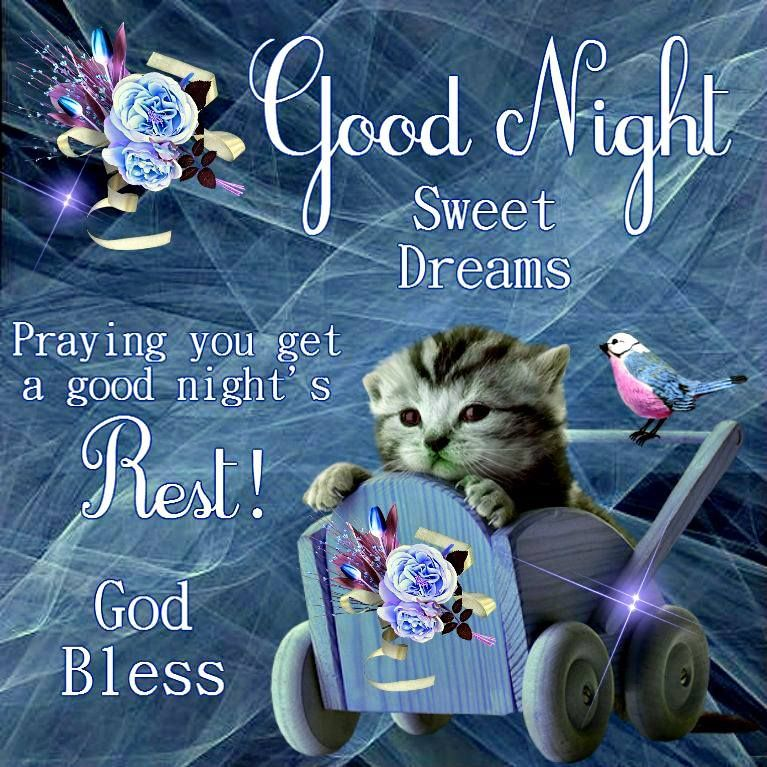 Good Night God BlessHave A Wonderful Day Tomorrow Love All Of You So MuchI Am Blessed Beyond Measure