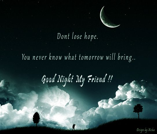 Don T Lose Hope Quotes Sayings Quotes Sad Quotes Good Night