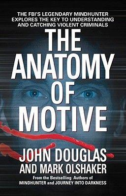 The Anatomy Of Motive Psychology Books True Crime Books Crime Books
