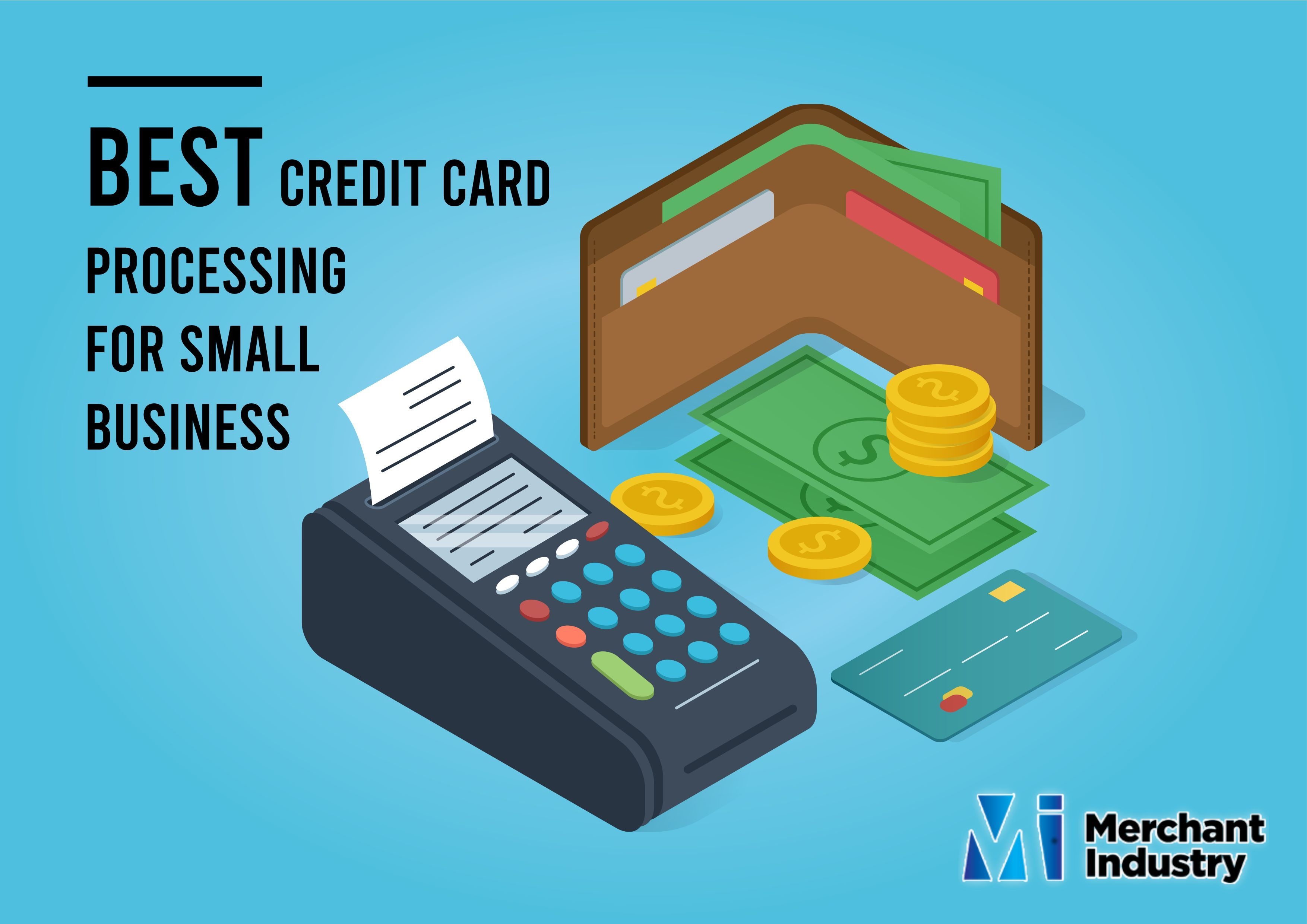 Best Credit Card Processing For Small Business New York Merchant Industry Credit Card Machine Credit Card Credit Card Processing