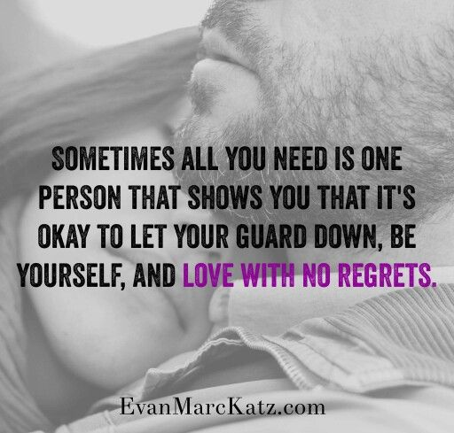 Love Without Regrets Letting Your Guard Down Daily Inspiration Quotes Its Okay Quotes
