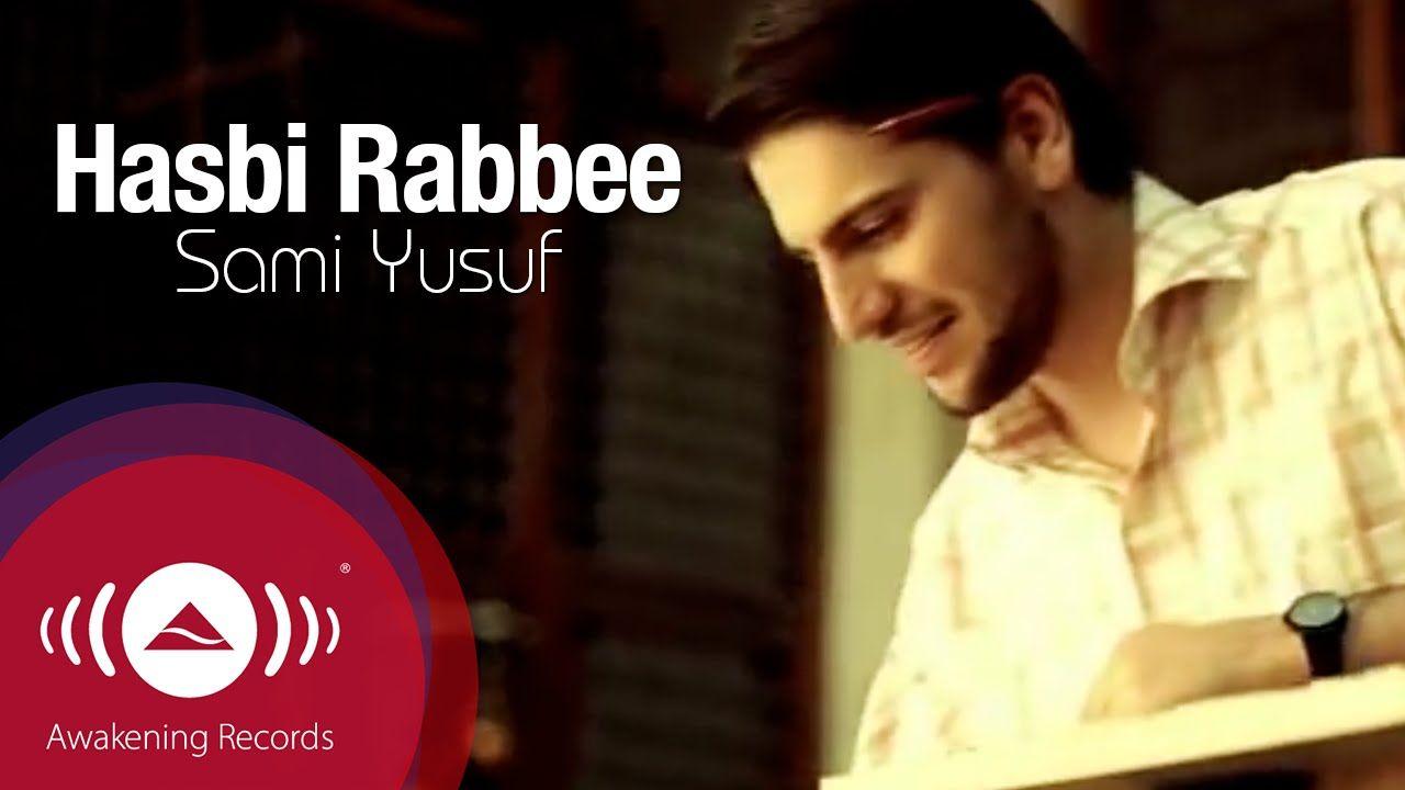 Sami Yusuf Hasbi Rabbi سامي يوسف حسبي ربي Official Music Video Youtube Videos Music Music Videos Sami