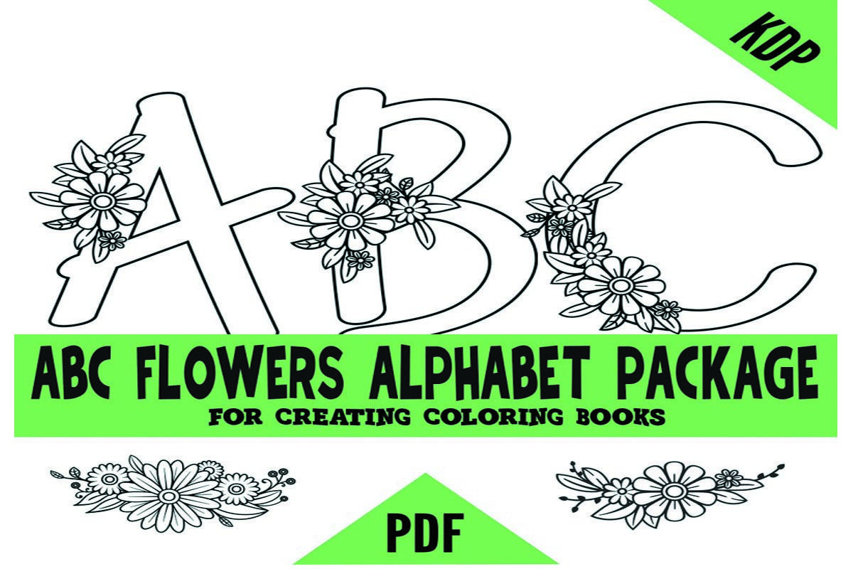 Abcs Alphabet Flowers Kdp Coloring Pages Graphic By Sunandmoon Creative Fabrica In 2020 Coloring Pages Coloring Books Flower Coloring Pages