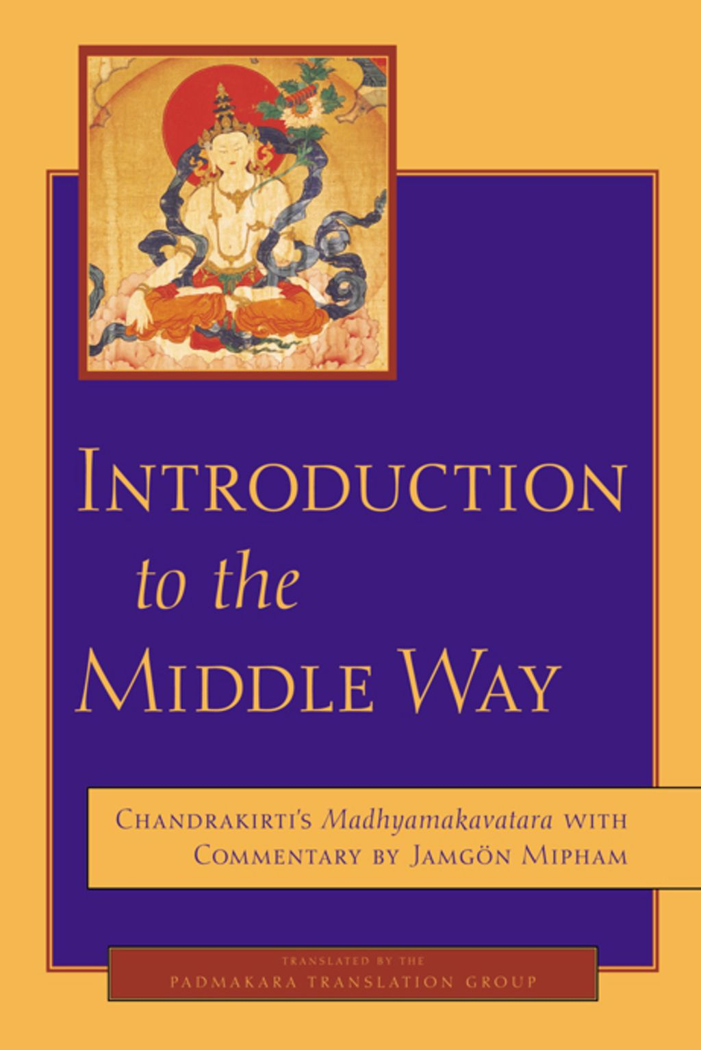 Introduction to the Middle Way (eBook) | Buddhist wisdom ...