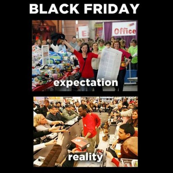 Black friday should be called the hunger games instead
